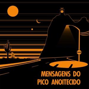 Mensagens do Pico Anoitecido