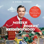 """Artwork for 64. The Mister Rogers """"Neighborhood Archive"""" of Tim Lybarger"""