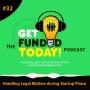 Artwork for Episode 0032 | Handling Legal Matters during Startup Phase