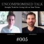 Artwork for Uncompromised Talk with Derek Magill and Ron Renaud