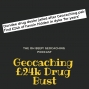 Artwork for Geocaching £24k Drug Bust - OBGCP101