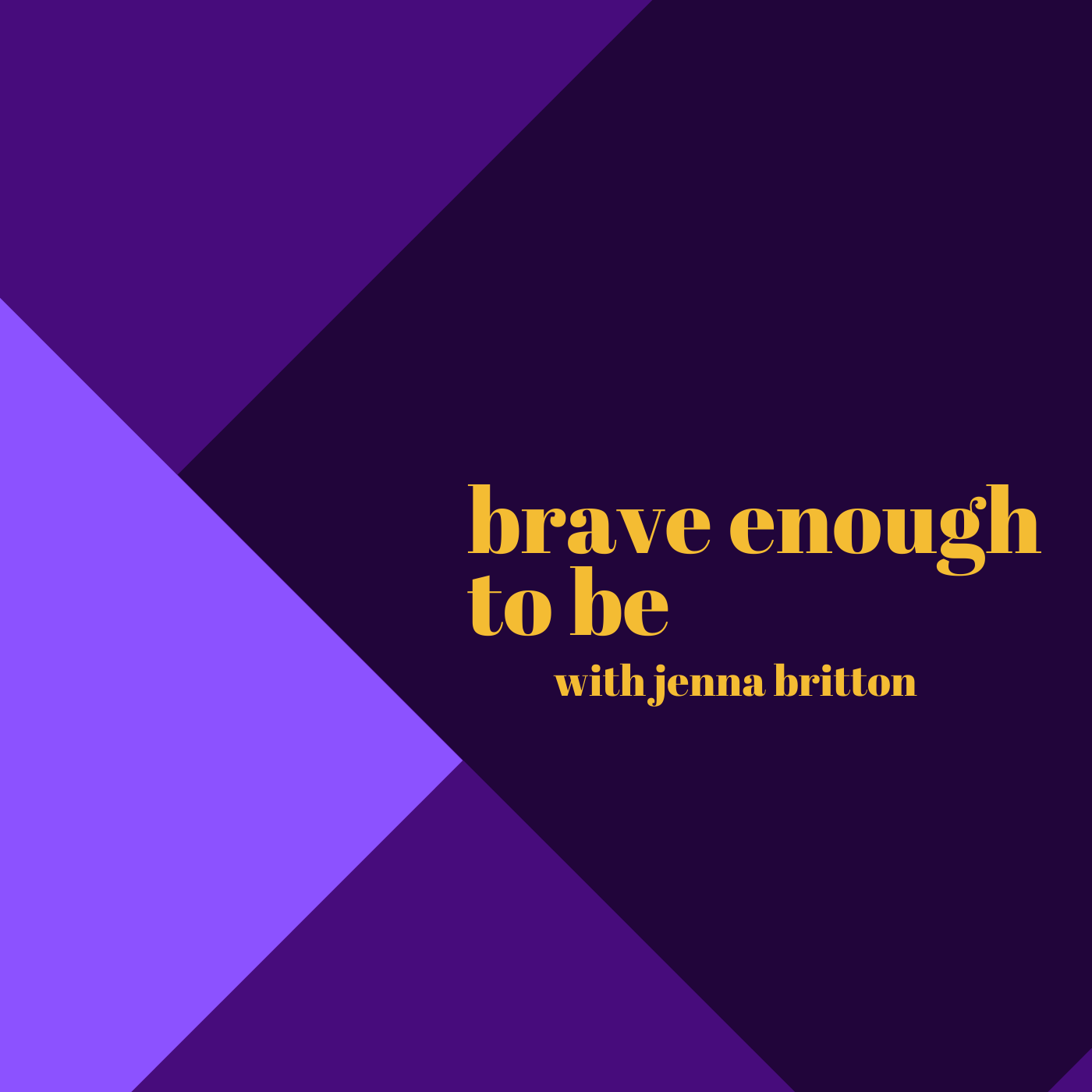 Brave Enough to Be