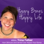 Artwork for Ep 4 - Trina Felber - How Skincare and Dental Care Impact Your Bones
