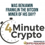 Artwork for Was Benjamin Franklin The Bitcoin Miner Of His Day?