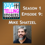 Artwork for S1 Episode 9: Mike Shatzel