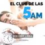 Artwork for El Club de las 5 de la Mañana - #124 - un Resumen de Libros para Emprendedores