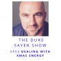 Artwork for Ep 03: Dealing With Xmas Energy