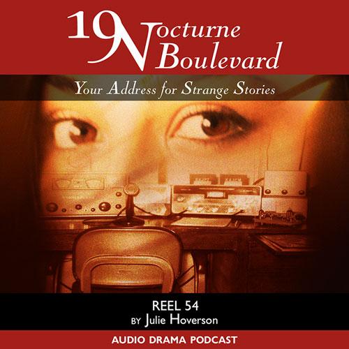 19 Nocturne Boulevard - Reel 54