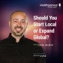 Artwork for 268 - Should You Start Local or Expand Global?