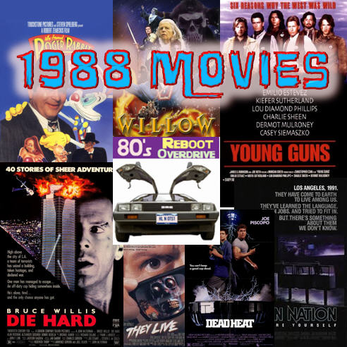 The Movies of 1988 - 80's Reboot Overdrive