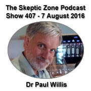 The Skeptic Zone #407 - 8.August.2016