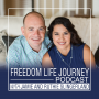 Artwork for Intro Episode To The Freedom Life Journey Podcast