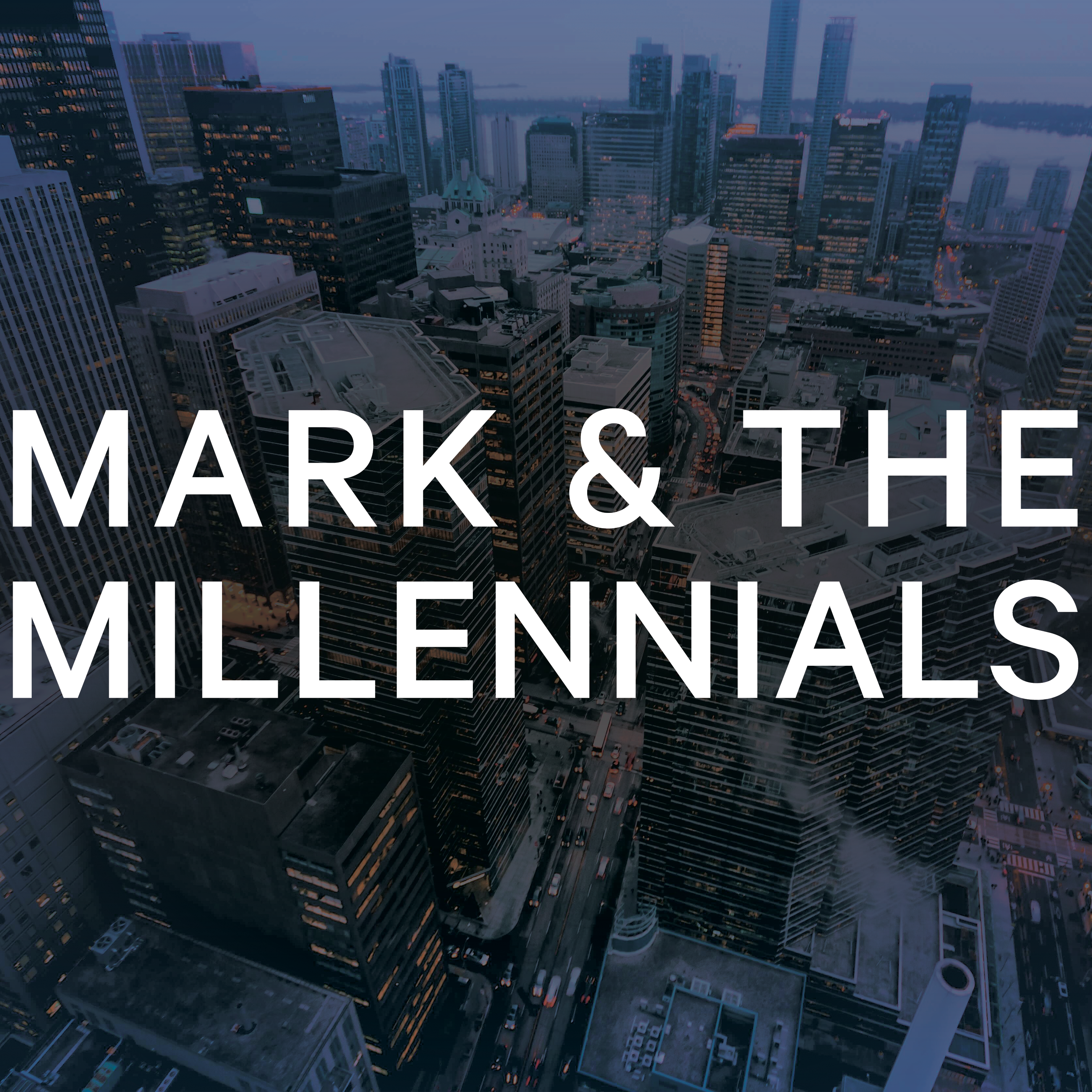 Mark and the Millennials