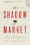 Artwork for The Shadow Market by Eric Weiner
