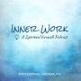 Artwork for Inner Work 045: Reclaiming Your Purpose and Inner Light with Robin Hallett