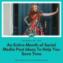 Artwork for An Entire Month of Social Media Post Ideas To Help You Save Time