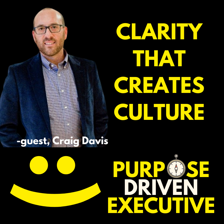 Craig Davis Clarity That Creates Culture
