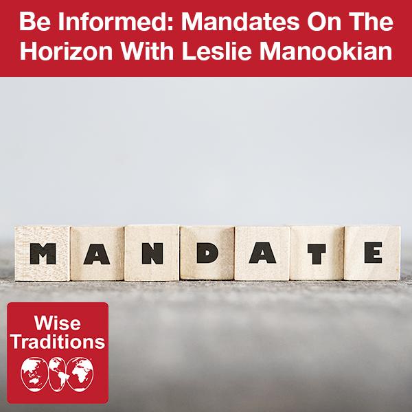 308: Be Informed: Mandates On The Horizon