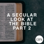 Artwork for 373 A Secular Look At The Bible Part 2