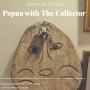 Artwork for Borealis Meditation S04E06 - Papua with The Collector