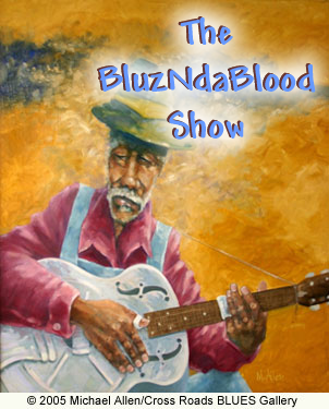The BluzNdaBlood Show #185, April Fool-ish Blues!