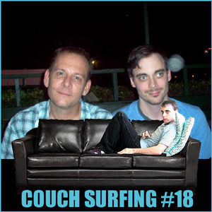 #118 - Couch Surfing Ep. 18: You Can't Stop The Signal