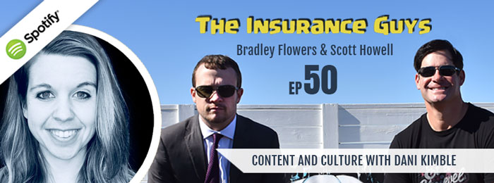 Insurance Guys Podcast | 50 | Dani Kimble