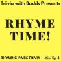 Artwork for Mini Ep 4. Rhyming Pairs Trivia