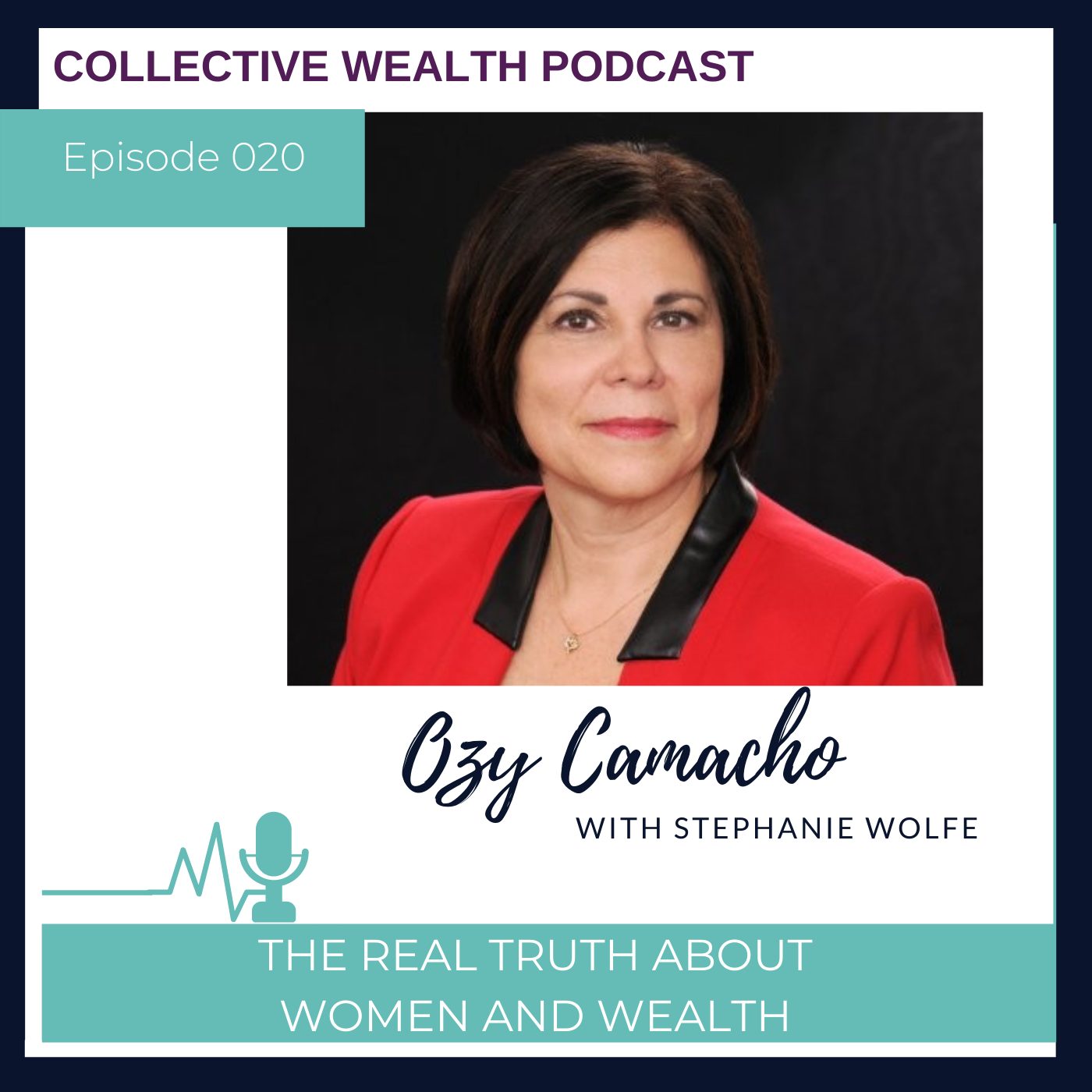 S1E20 The Real Truth About Women and Wealth