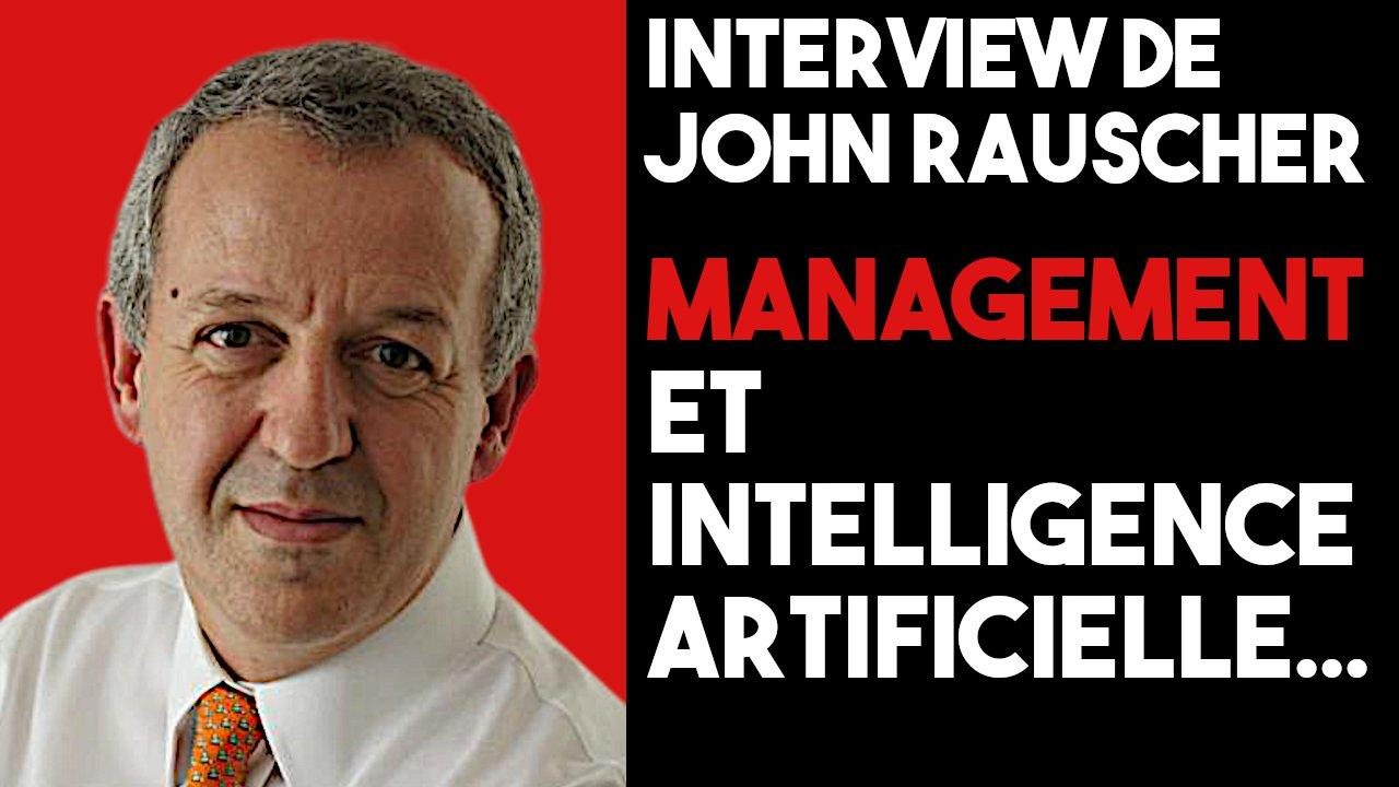 Podcast 240 - Management et Intelligence Artificielle (John Rauscher)
