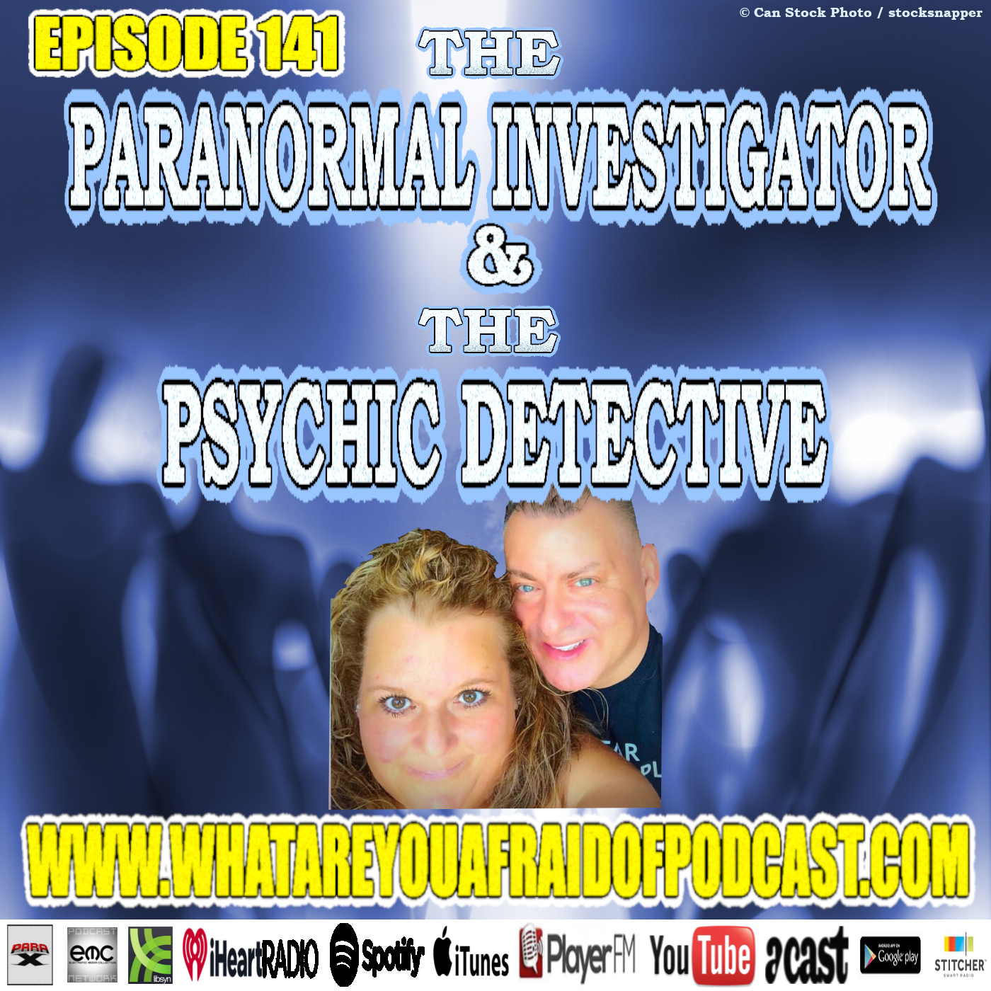 141 - THE PARANORMAL INVESTIGATOR & PSYCHIC DETECTIVE