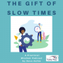 Artwork for Difficult Times -- The Gift of Down Time
