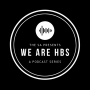 Artwork for We Are HBS Teaser