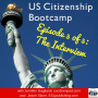 Artwork for US Citizenship Bootcamp 5 of 5: The Interview