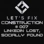 Artwork for Episode #007: LinkedIn Lost, Socially Found