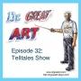 Artwork for Episode 32: Telltales Show