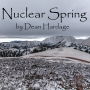 Artwork for Nuclear Spring by Dean Hardage