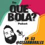 Artwork for Fresh Or Phresh Presents Que Bola Podcast Ep. 53 Cesar Morales