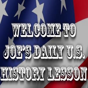 Joe's Daily U.S. History Lesson