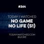 Artwork for Anime Review: No Game No Life Season 1