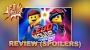 Artwork for Lego Movie 2 Review: Everything is pretty good (still).