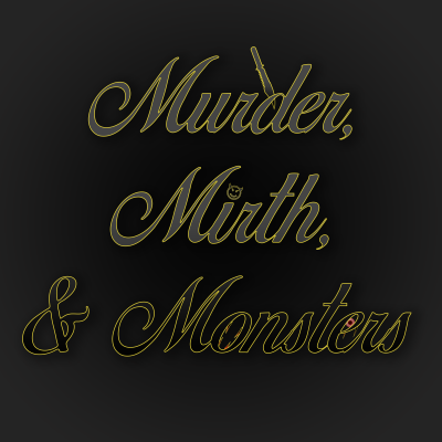 Murder, Mirth, & Monsters Podcast show image