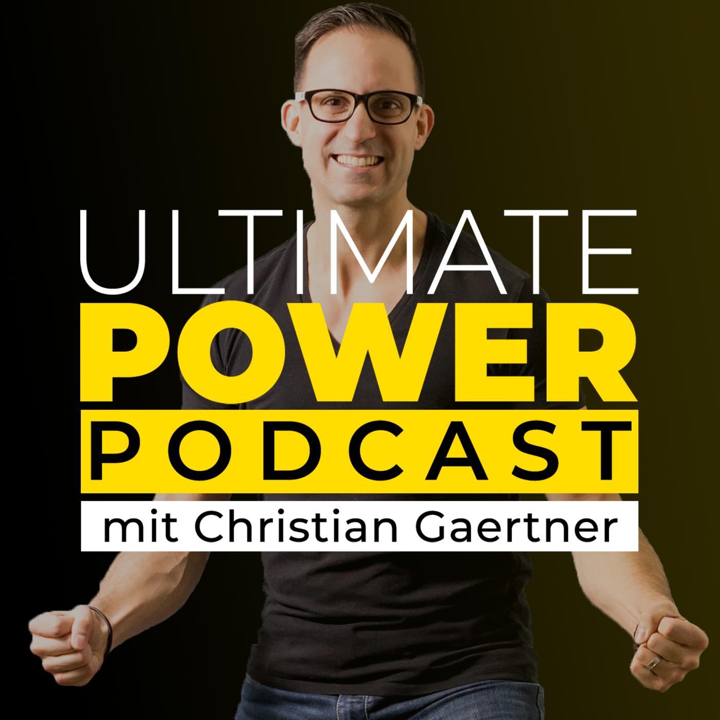 Ultimate Power Podcast - Für mehr Stärke, Tiefe und Klarheit in deinem Leben!
