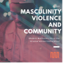 """Artwork for """"Masculinity, Violence, and the Community"""" (Modern Manhood Live)"""