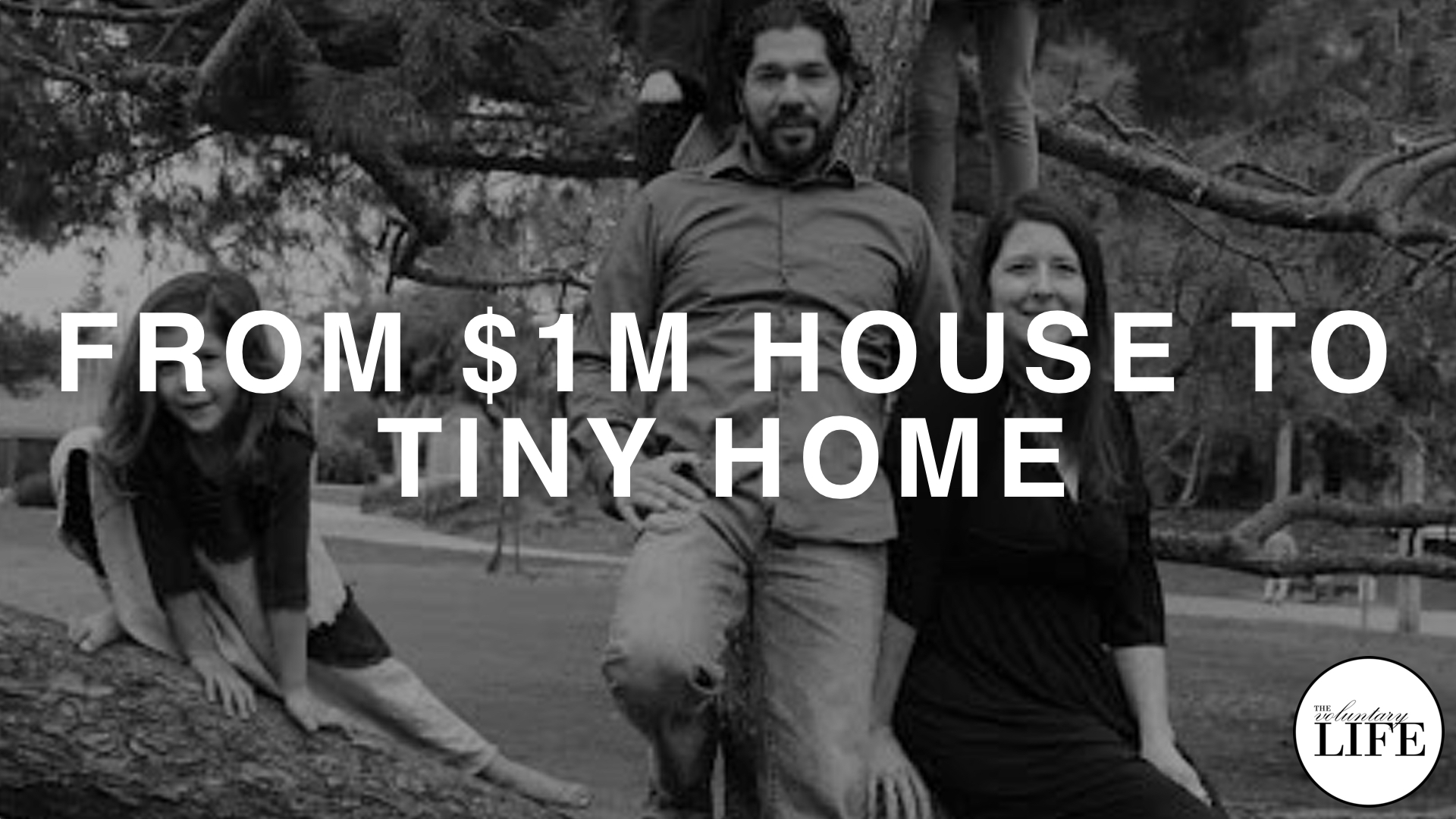 171 From Million Dollar House To Tiny Home