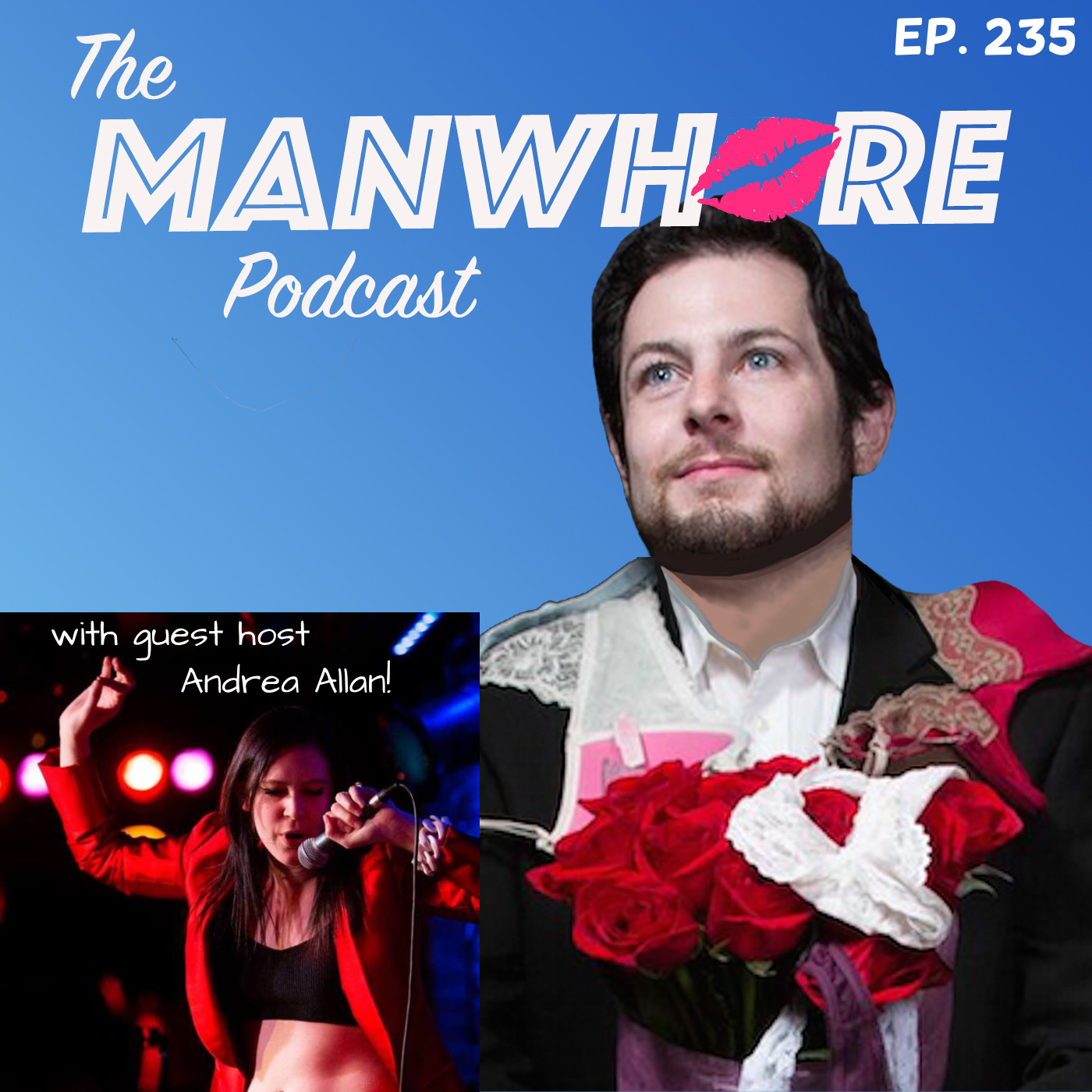 The Manwhore Podcast: A Sex-Positive Quest - Ep. 235: Brett Kavanaugh, Confidence, and Believing Woman (guest host Andrea Allan)