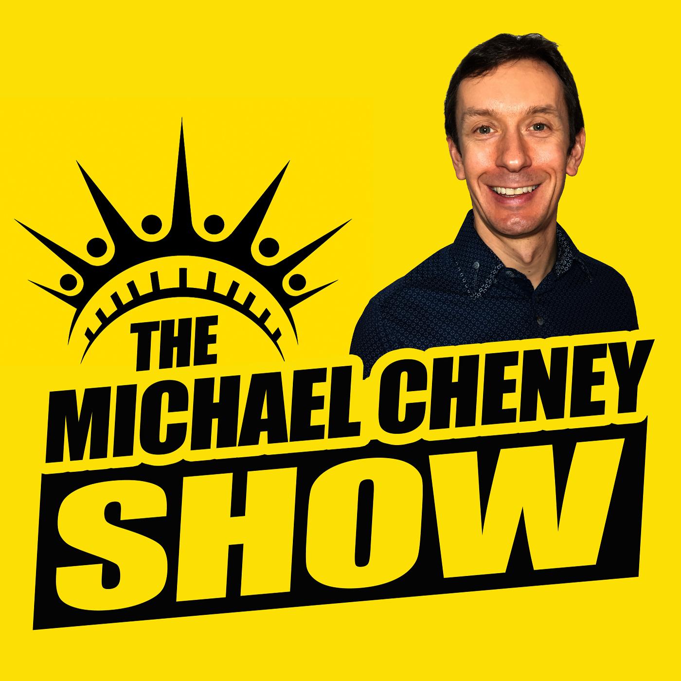 The Michael Cheney Show show art