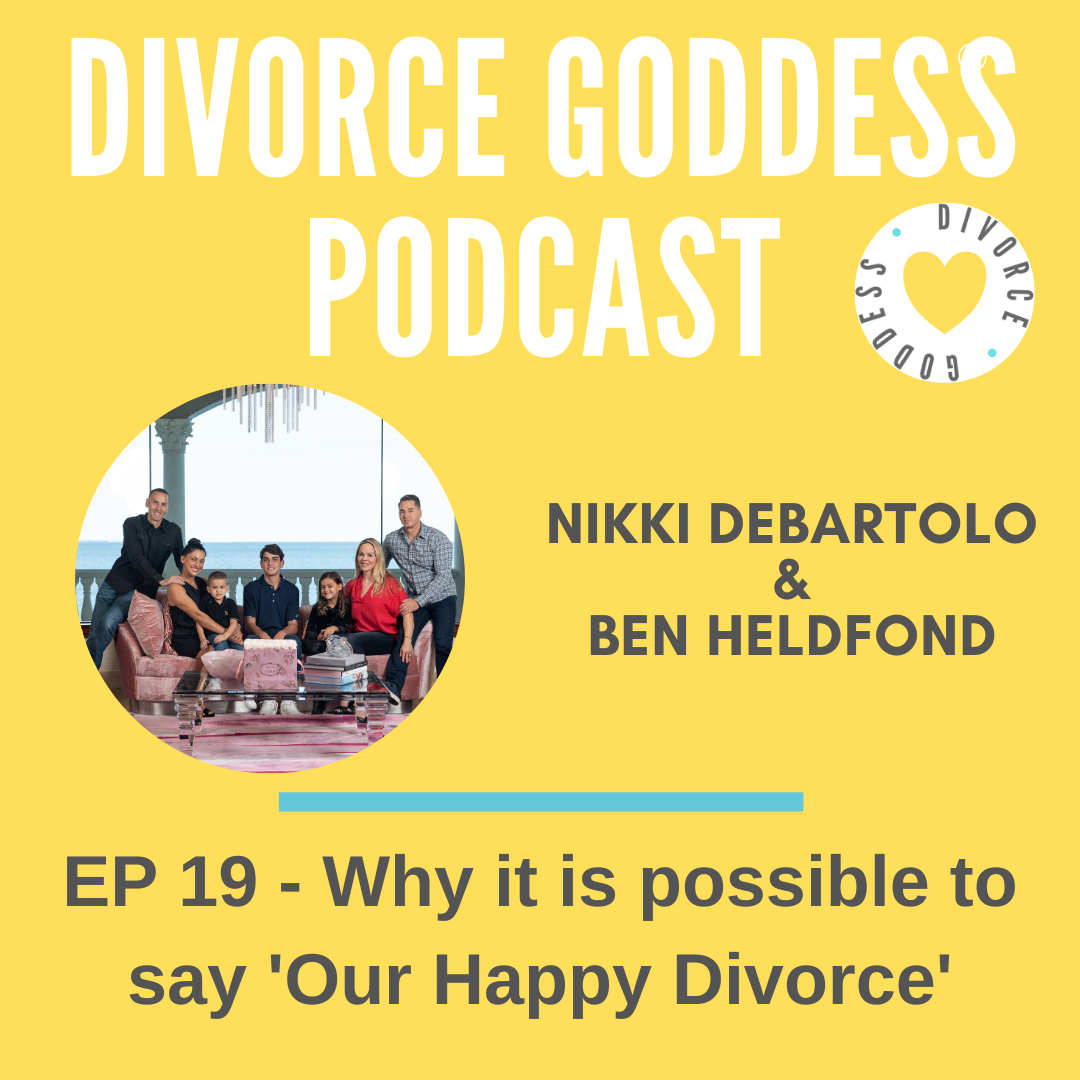 Divorce Goddess Podcast - Why it is possible to say 'Our Happy Divorce'