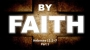 Artwork for By Faith- Part 1 (Pastor Bobby Lewis Jr)