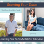 Artwork for 15 - Learning How To Conduct Better Interviews